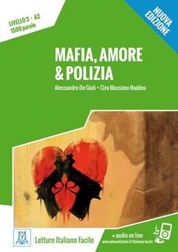 Abbildung von De Giuli / Naddeo | Mafia, amore & polizia - Nuova Edizione. Livello 3 | 1. Auflage | 2017 | beck-shop.de