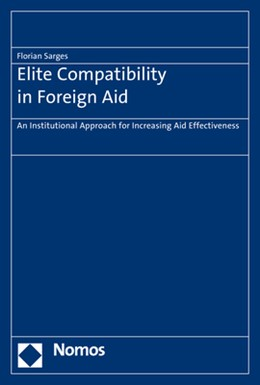 Abbildung von Sarges | Elite Compatibility in Foreign Aid | 2017 | An Institutional Approach for ...