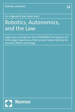 Abbildung von Hilgendorf / Seidel | Robotics, Autonomics, and the Law | 2017 | Legal issues arising from the ... | 14