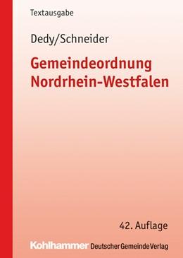 Abbildung von Dedy / Schneider   Gemeindeordnung Nordrhein-Westfalen   42., überarbeitete Auflage   2017