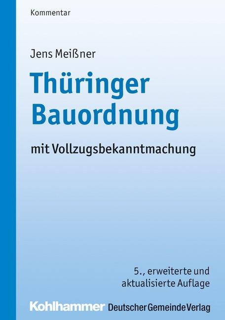 Thüringer Bauordnung | Meißner | 5., erweiterte und aktualisierte Auflage, 2019 | Buch (Cover)