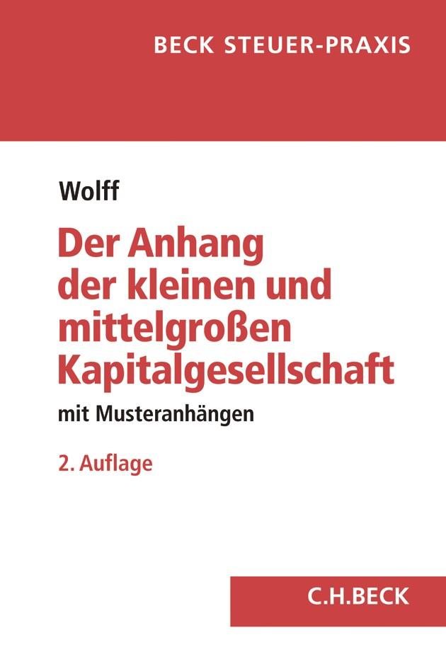 Der Anhang der kleinen und mittelgroßen Kapitalgesellschaft | Wolff | 2. Auflage, 2018 | Buch (Cover)