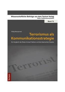 Abbildung von Weissermel | Terrorismus als Kommunikationsstrategie | 2017 | Ein Vergleich der Roten Armee ...