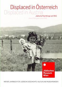 Abbildung von Spera / Hanak-Lettner | Displaced in Österreich / Displaced in Austria | 1. Auflage | 2017 | beck-shop.de