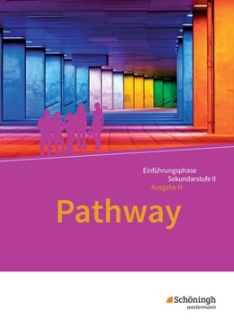 Abbildung von Pathway - Lese- und Arbeitsbuch Englisch zur Einführung in die gymnasiale Oberstufe. Niedersachsen   1. Auflage   2017   beck-shop.de
