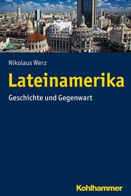 Abbildung von Werz | Lateinamerika | 1. Auflage | 2020 | beck-shop.de