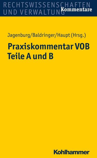 Praxiskommentar VOB - Teile A und B | Jagenburg / Baldringer / Haupt, 2019 | Buch (Cover)
