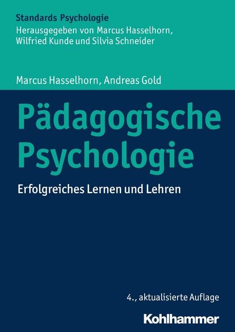 Pädagogische Psychologie | Hasselhorn / Gold | 4., aktualisierte Auflage, 2017 | Buch (Cover)