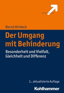 Abbildung von Ahrbeck | Der Umgang mit Behinderung | 3. Auflage | 2017 | beck-shop.de