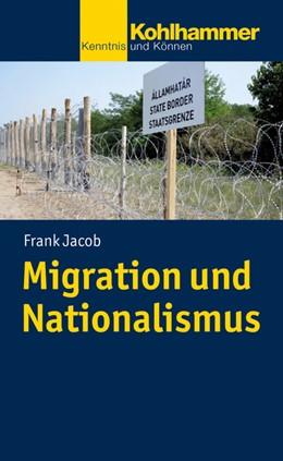 Abbildung von Jacob   Migration und Nationalismus   1. Auflage   2021   beck-shop.de