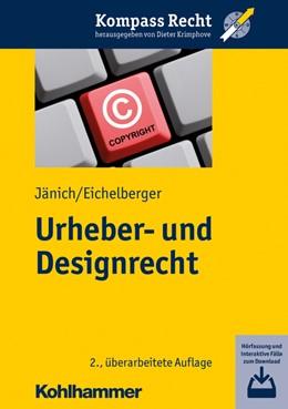 Abbildung von Jänich / Eichelberger   Urheber- und Designrecht   2. Auflage   2021   beck-shop.de