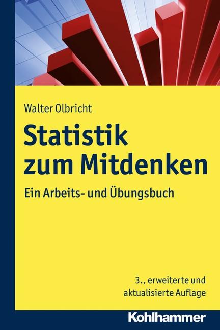 Statistik zum Mitdenken   Olbricht   3., erweiterte und aktualisierte  Auflage, 2017   Buch (Cover)