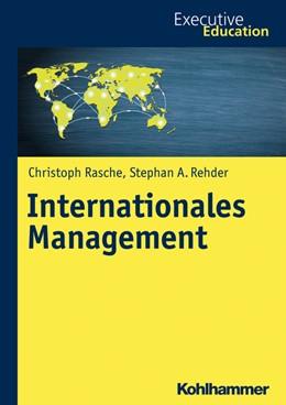 Abbildung von Rasche / Rehder   Internationales Management   1. Auflage   2017   beck-shop.de