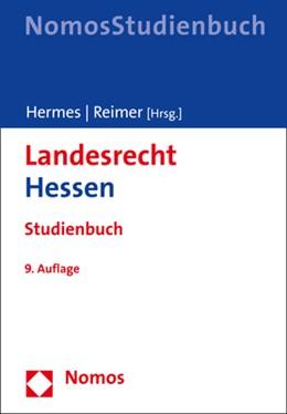 Abbildung von Hermes / Reimer   Landesrecht Hessen   9. Auflage   2018   Studienbuch