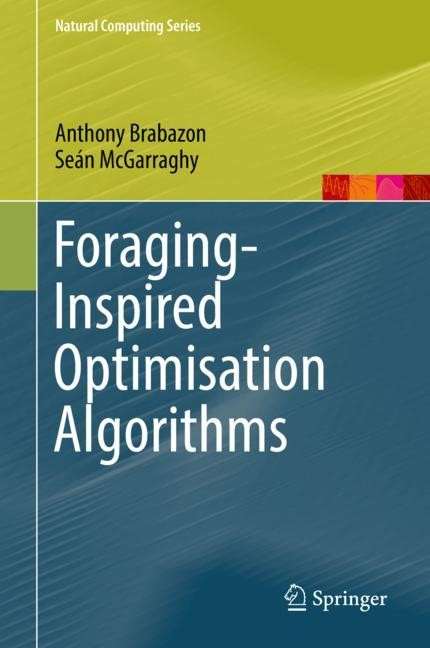 Foraging-Inspired Optimisation Algorithms | Brabazon / McGarraghy, 2017 | Buch (Cover)