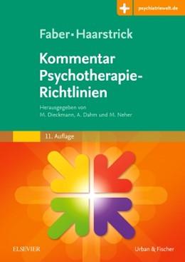 Abbildung von Dieckmann / Dahm / Neher (Hrsg.) | Faber/Haarstrick. Kommentar Psychotherapie-Richtlinien | 11. Auflage | 2017