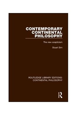 Abbildung von Sim | Contemporary Continental Philosophy | 1. Auflage | 2017 | 1 | beck-shop.de
