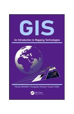Abbildung von McHaffie / Hwang / Follett | GIS | 2018 | An Introduction to Mapping Tec...