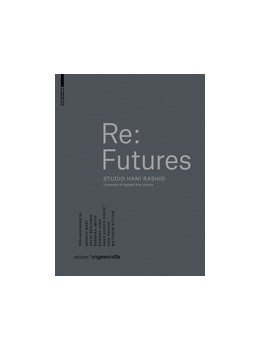 Abbildung von Rashid / Luger | Re: Futures | 1. Auflage | 2017 | beck-shop.de
