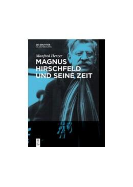 Abbildung von Herzer   Magnus Hirschfeld und seine Zeit   2017
