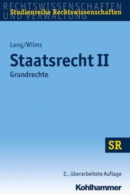 Abbildung von Lang / Wilms   Staatsrecht II   2. Auflage   2020   beck-shop.de