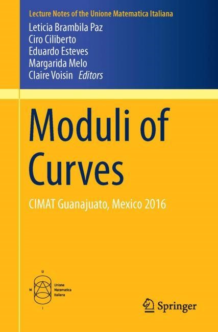 Moduli of Curves | Brambila Paz / Ciliberto / Esteves / Melo / Voisin | 1st ed. 2017, 2017 | Buch (Cover)