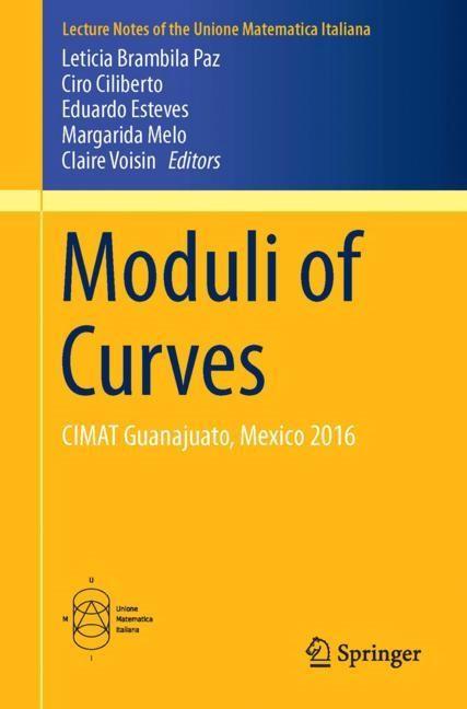 Abbildung von Brambila Paz / Ciliberto / Esteves / Melo / Voisin | Moduli of Curves | 1st ed. 2017 | 2017