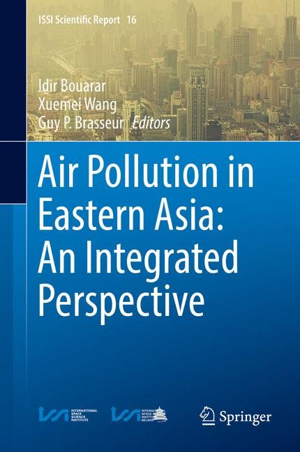 Air Pollution in Eastern Asia: An Integrated Perspective | Bouarar / Wang / Brasseur | 1st ed. 2017, 2017 | Buch (Cover)