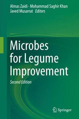 Abbildung von Zaidi / Khan / Musarrat   Microbes for Legume Improvement   2nd ed. 2017   2017