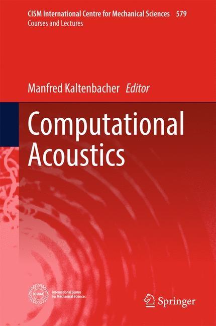 Computational Acoustics | Kaltenbacher | 1st ed. 2018, 2017 | Buch (Cover)