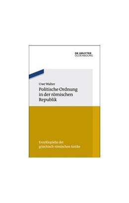 Abbildung von Walter | Politische Ordnung in der römischen Republik | 1. Auflage | 2017 | 6 | beck-shop.de
