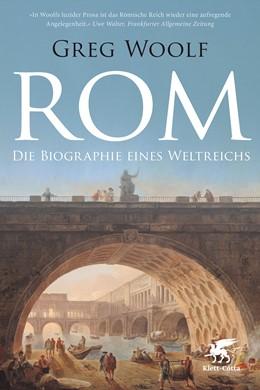 Abbildung von Woolf | Rom | 1. Druckaufl. | 2017 | Die Biographie eines Weltreich...