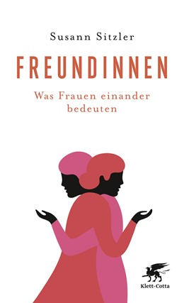Abbildung von Sitzler | Freundinnen | 1. Auflage | 2017 | beck-shop.de