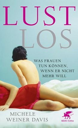 Abbildung von Weiner Davies | Lustlos | 1. Auflage | 2017 | beck-shop.de