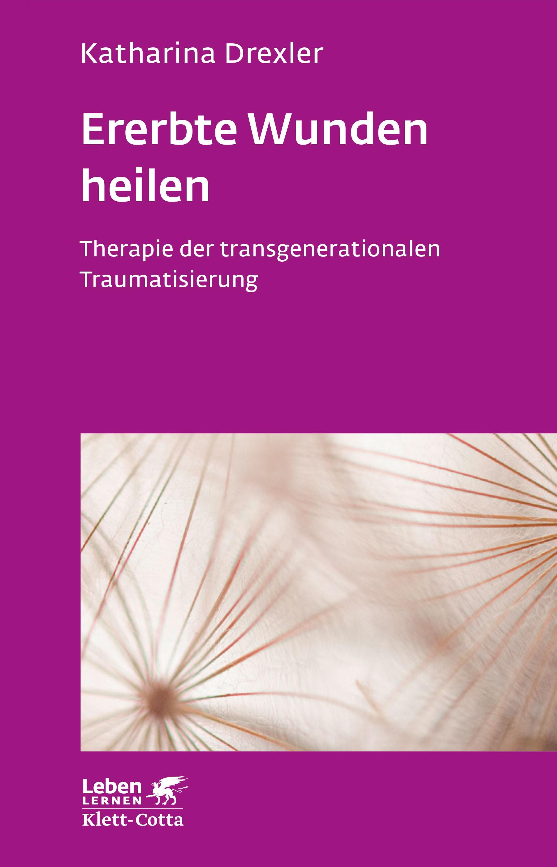 Ererbte Wunden heilen | Drexler | 3. Druckaufl., 2017 | Buch (Cover)