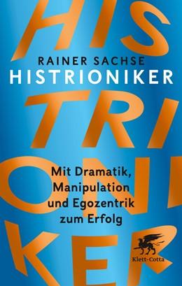 Abbildung von Sachse   Histrioniker   2. Auflage   2018   beck-shop.de