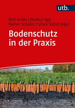 Abbildung von Krebs / Egli | Bodenschutz in der Praxis | 1. Auflage | 2017 | beck-shop.de