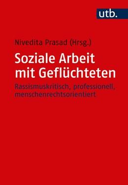 Abbildung von Prasad | Soziale Arbeit mit Geflüchteten | 1. Auflage | 2018 | beck-shop.de