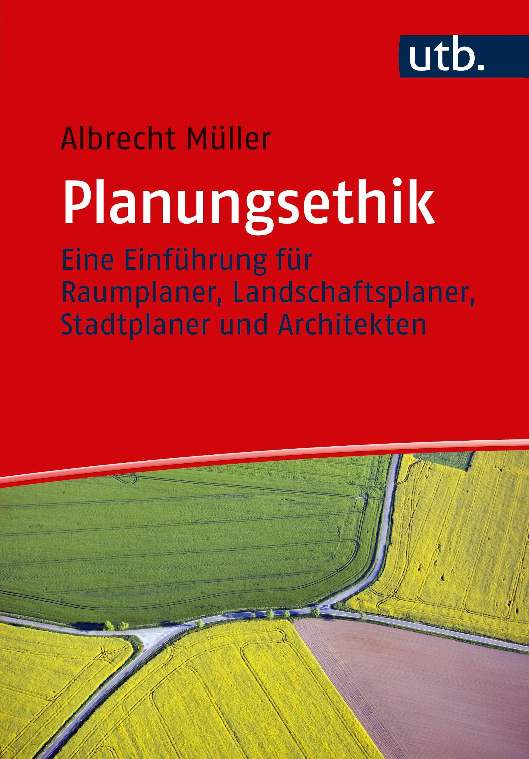 Planungsethik | Müller, 2017 | Buch (Cover)
