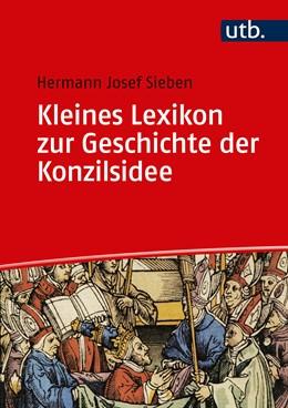 Abbildung von Sieben | Kleines Lexikon zur Geschichte der Konzilsidee | 1. Auflage | 2017 | beck-shop.de