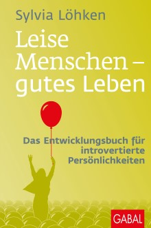 Leise Menschen - gutes Leben | Löhken, 2017 | Buch (Cover)