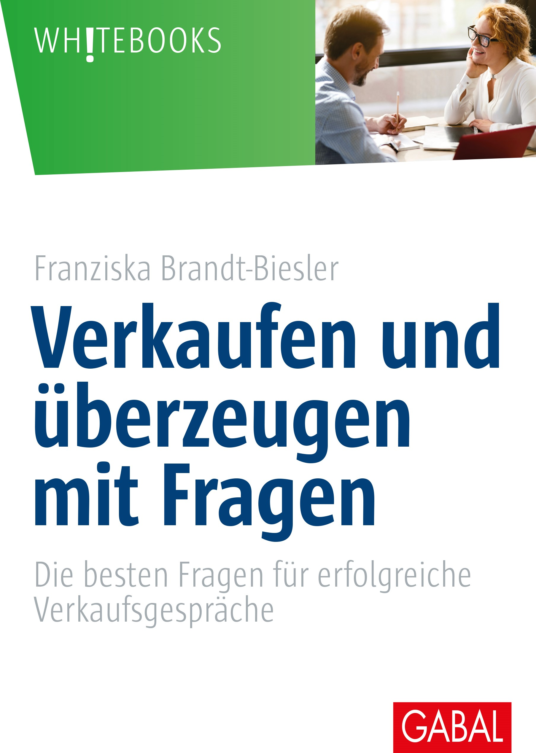 Verkaufen und überzeugen mit Fragen | Brandt-Biesler, 2017 | Buch (Cover)