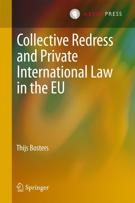 Collective Redress and Private International Law in the EU | Bosters | 1st ed. 2017, 2017 | Buch (Cover)