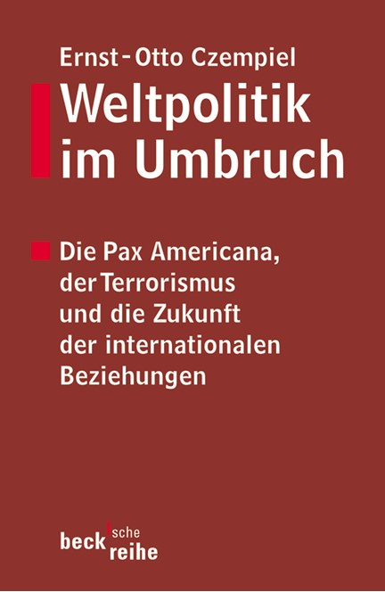 Cover: Ernst Otto Czempiel, Weltpolitik im Umbruch