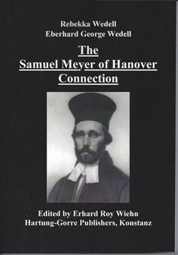 Abbildung von Wedell / Wiehn   The Samuel Meyer of Hanover Connection   1. Auflage   2017   beck-shop.de