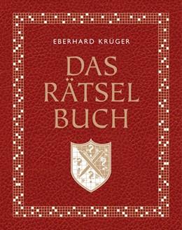 Abbildung von Krüger | Das Rätselbuch - Mit Extrateil: Reiserätsel | 1. Auflage | 2017 | beck-shop.de