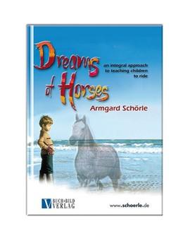 Abbildung von Schörle | Dreams of Horses | 2017 | An Integral Approach to Teachi...