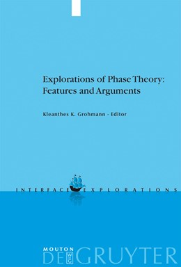 Abbildung von Grohmann | Explorations of Phase Theory: Features and Arguments | 2009 | 18