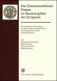 Das Zisterzienserkloster Dargun im Stammesgebiet der Zirzipanen | Brachmann / Foster / Kratzke, 2003 | Buch (Cover)
