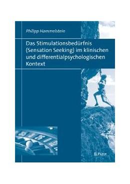 Abbildung von Hammelstein | Das Stimulationsbedürfnis (Sensation Seeking) im klinischen und differentialpsychologischen Kontext | 2008